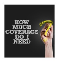 Needs Analysis - How Much Life Insurance Coverage Do You Need?